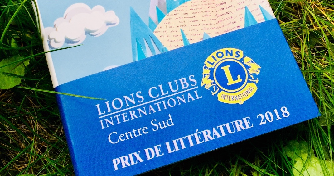 Prix de littérature 2018 « Lions Clubs International Centre sud »